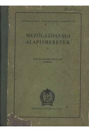 Mezőgazdasági alapismeretek 1. - Régikönyvek