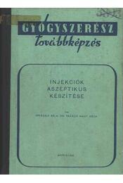 Injekciók aszeptikus készítése - Régikönyvek