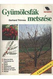 Gyümölcsfák metszése - Régikönyvek