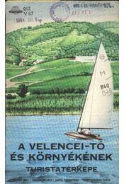A Velencei-tó és környékének turistatérképe - Régikönyvek