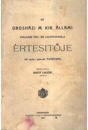 Az Orosházi M. Kir. Állami Polgári Fiú és Leányiskola Értesítője Az 1909-1910-ik tanévről - Régikönyvek