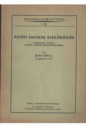 Petőfi emlékek Kiskőrösön - Régikönyvek