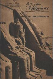 Élet és Tudomány 1961. április XVI. évfolyam 15. szám - Régikönyvek