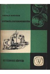 Gyümölcstermesztés - Régikönyvek