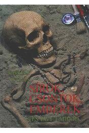 Sírok, csontok, emberek - Régikönyvek