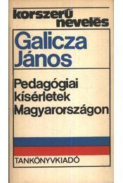 Pedagógiai kísérletek Magyarországon - Régikönyvek