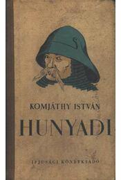 Hunyadi - Régikönyvek