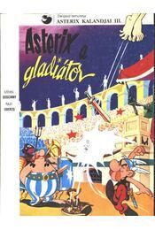Asterix, a gladiátor - Régikönyvek