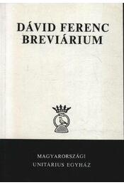 Dávid Ferenc breviárium - Régikönyvek
