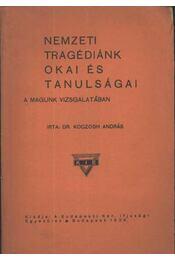 Nemzeti tragédiánk okai és tanulságai - Régikönyvek