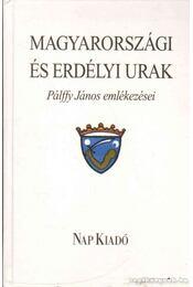Magyarországi és erdélyi urak - Benkő Samu, Szabó T. Attila - Régikönyvek