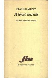 A torzó messiás - Régikönyvek