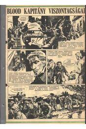Blood kapitány viszontagságai - Régikönyvek