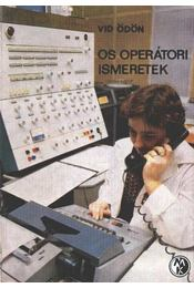 OS operátori ismeretek - Régikönyvek