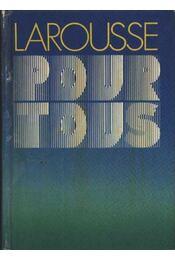 Larousse pour tous - Régikönyvek
