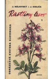 Rastliny lesov I-II-III. kötet - Régikönyvek