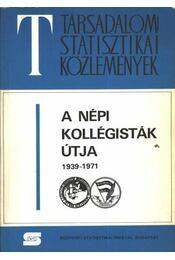 A népi kollégisták útja 1939-1971 - Régikönyvek