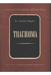 Trachoma - Régikönyvek