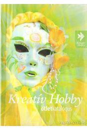 Kreatív Hobby ötletkatalógus - Laukó Brigitta, Rónai Judit - Régikönyvek