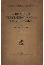 A becsület védelméről szóló 1914: XLI. T.-cikk - Régikönyvek