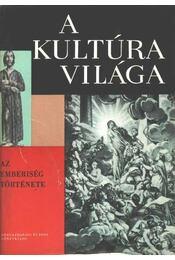 Az emberiség története (A kultúra világa) - Régikönyvek