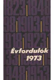 Évfordulók 1973. - Régikönyvek