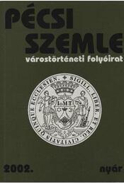 Pécsi Szemle 2002. nyár - Régikönyvek