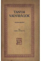 Tanyai vadvirágok (dedikált) - Régikönyvek