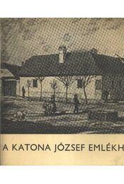 A Katona József Emlékház - Régikönyvek
