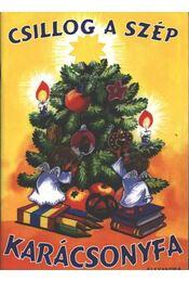 Csillog a szép karácsonyfa - Régikönyvek