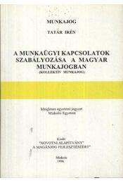 Munkaügyi kapcsolatok szabályozása a magyar munkajogban - Régikönyvek