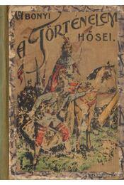 A történelem hősei - Régikönyvek