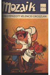 A megtépázott velencei oroszlán (Mozaik 1976/4) - Régikönyvek