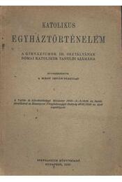 Katolikus egyháztörténelem - Régikönyvek