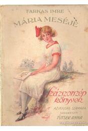 Mária meséje - Régikönyvek
