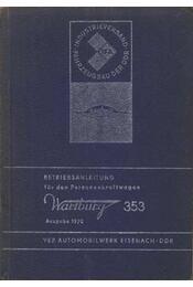 Wartburg 353 - Régikönyvek