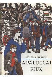 A Pál utcai fiúk - Régikönyvek