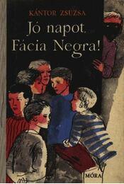Jó napot Fácia Negra! - Régikönyvek