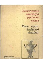 Orosz nyelvi értelmező kisszótár - Régikönyvek