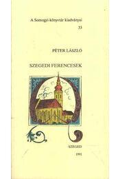 Szegedi Ferencesek - Régikönyvek