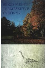 Békés Megyei természetvédelmi évkönyv - Régikönyvek