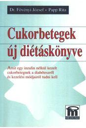 Cukorbetegek új diétáskönyve - Régikönyvek