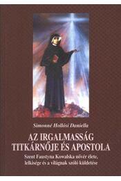 Az irgalmasság titkárnője és apostola - Régikönyvek