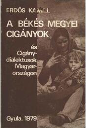 A Békés megyei cigányok és cigánydialektusok Magyarországon - Régikönyvek