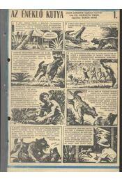 Az éneklő kutya (Füles 1982. 46-83 szám. 18 rész) - Régikönyvek