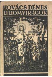 Liliomvirágok - Régikönyvek
