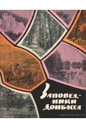 Donbassz természetvédelmi területei (Заповедники Донбасса) - Régikönyvek
