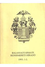 Balassagyarmati honismeretei Híradó 1993. 1-2. - Régikönyvek