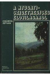A Nyugati-Szigethegység élővilágáról - Régikönyvek
