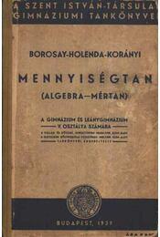 Mennyiségtan (Algebra - mértan) - Régikönyvek